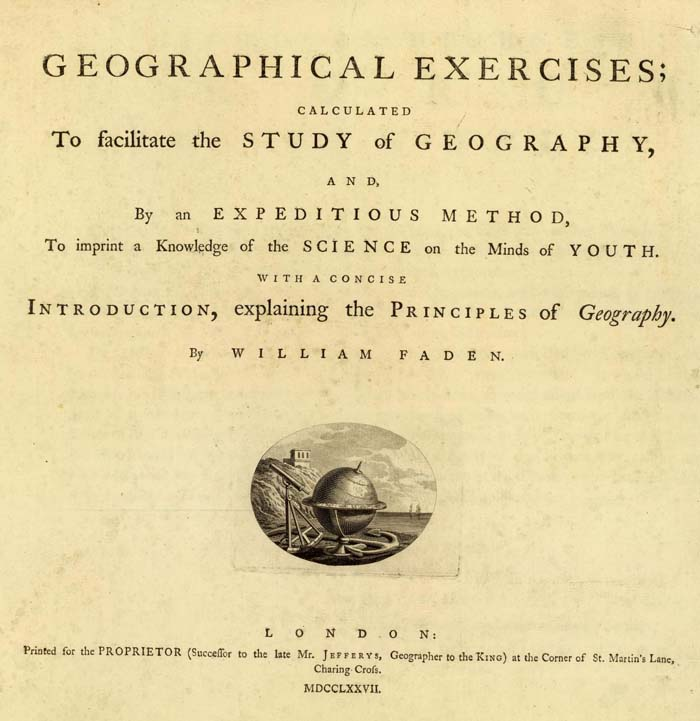 Title Page To William Faden S Geographical Exercises Calculated To Facilitate The Study Of Geography 1777